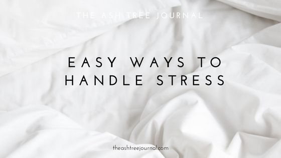 THESE ARE THE EASIEST WAYS TO HANDLE STRESS