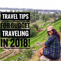 Travel : Tips For Budget Traveling In 2018!